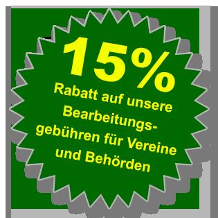 15% Rabatt für Vereine und Behörden auf unsere Bearbeitungsgebühr